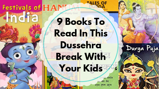 9 Books You May Like To Read To Your Kids This Dussehra break