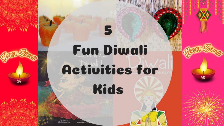 5 Fun Diwali Activities for Kids