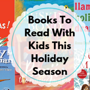 Kiddingly - Books to Read With Kids this Holiday Season 1 300x300