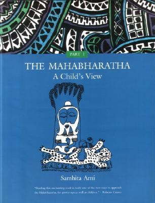 The Mahabharata: A Child's View