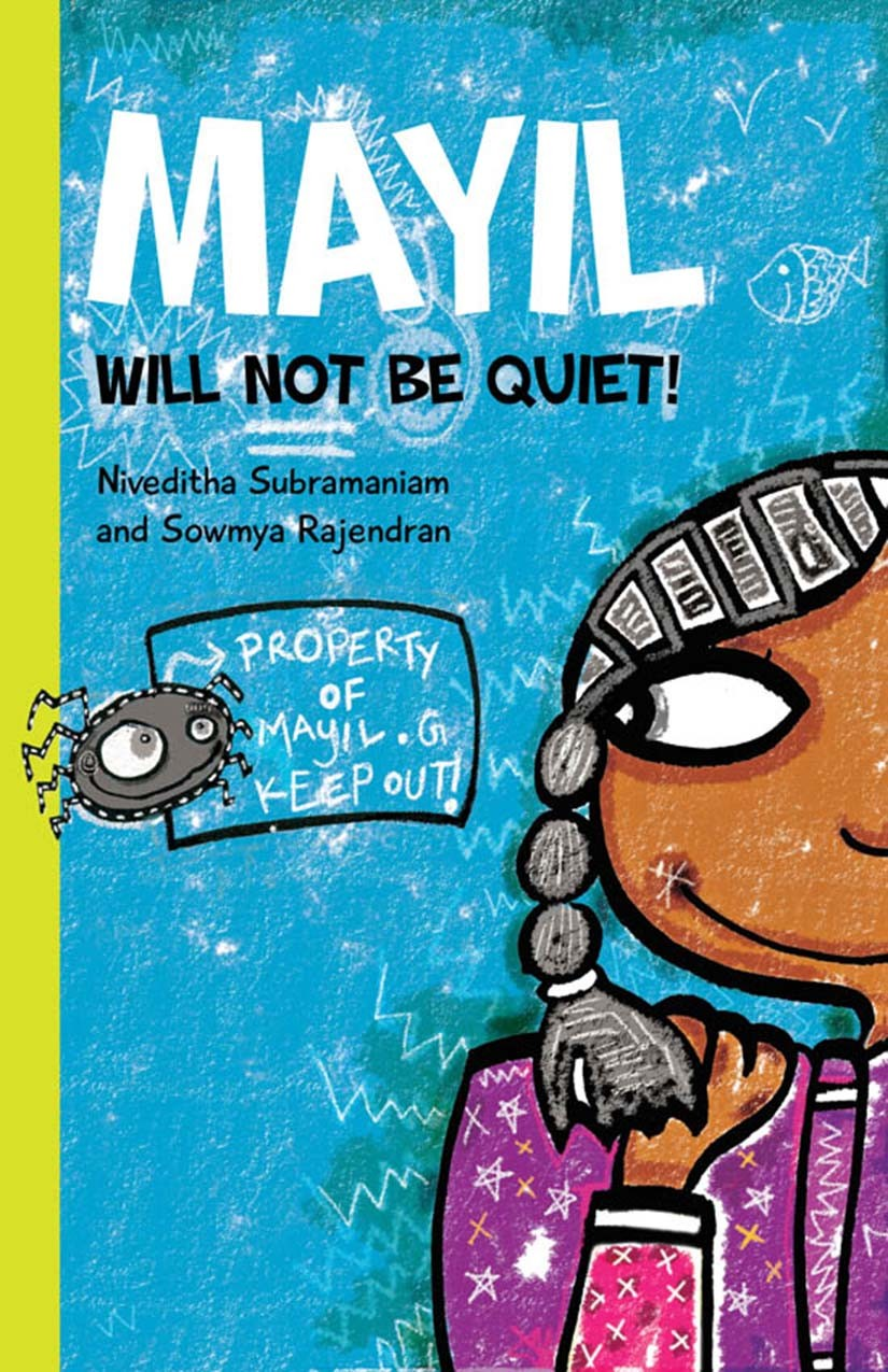 Mayil Will Not be Quiet!