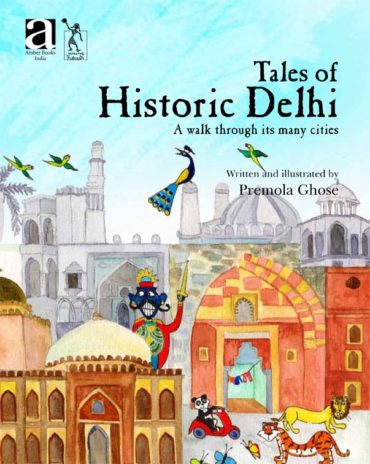 Tales of Historic Delhi