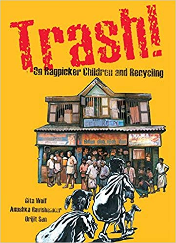 Trash! On Ragpicker Children and Recycling