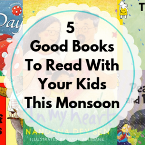 5 Best Books To Read With Your Kids This Monsoon