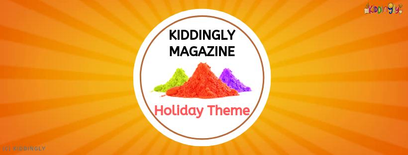 Holiday Theme – Kiddingly Magazine