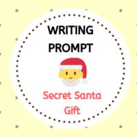 Writing Prompt - Secret Santa Gift