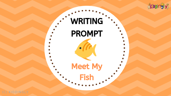 Writing Prompt – Meet My Fish