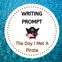 Writing Prompt - The Day I Met A Pirate