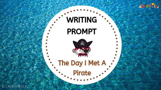 Writing Prompt – The Day I Met A Pirate