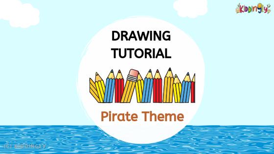 Drawing Tutorial – Pirate Theme