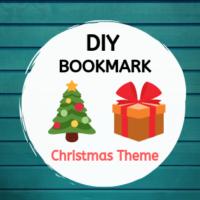DIY Bookmark - Christmas Theme