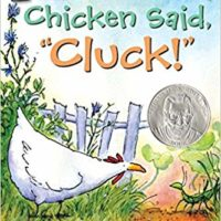 """Chicken Said """"Cluck!"""""""