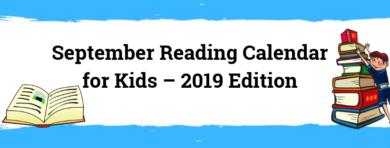Reading Calendar For Kids – September 2019 Edition