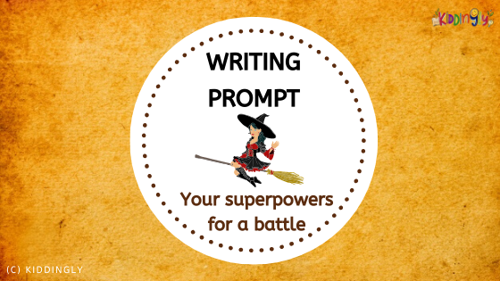 Writing Prompt – Your Superpowers For a Battle