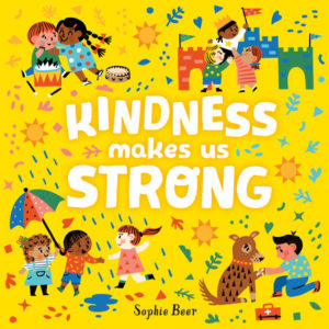 Kindness Makes Us Strong - 9781984816405 300x300