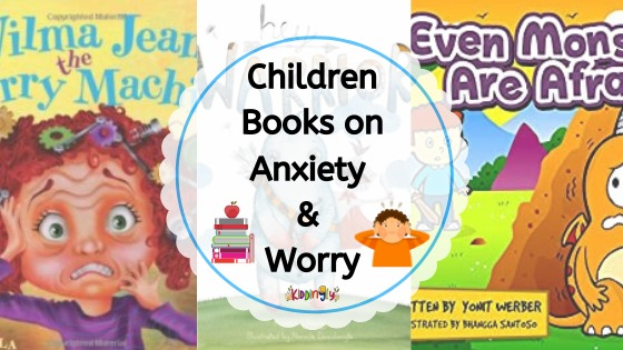 Children Story Books on Anxiety & Worry
