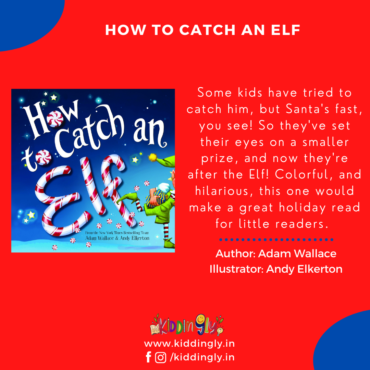 How To Catch An Elf: Children's Book Review