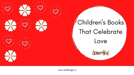 Children's Storybooks That Celebrate Love