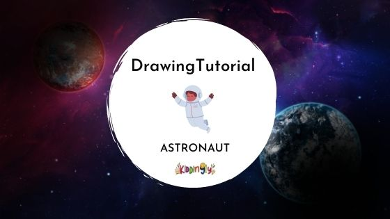 How to Draw an Astronaut | Step by Step Tutorial